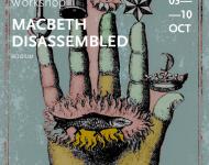 Macbeth Disassembled / workshop