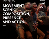 Movement, scenic composition, presence and action / workshop