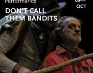 Don't Call Them Bandits